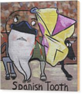 Spanish Tooth Wood Print by Anthony Falbo