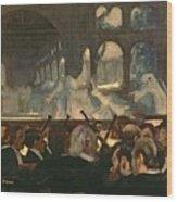 The Ballet Scene From Meyerbeer's Opera Robert Le Diable Wood Print by Edgar Degas