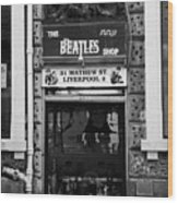 The Beatles Shop In Mathew Street In Liverpool City Centre Birthplace Of The Beatles Merseyside  Wood Print by Joe Fox