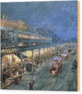 The Bowery At Night Wood Print by William Sonntag