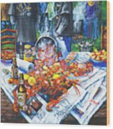 The Crawfish Boil Wood Print by Dianne Parks