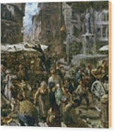 The Market Of Verona Wood Print by Adolph Friedrich Erdmann von Menzel
