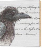 The Raven Wood Print by Tahirih Goffic