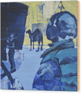 the Sound Man and the Camel Wood Print by Amy Bernays