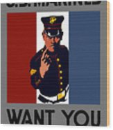 The U.s. Marines Want You  Wood Print by War Is Hell Store