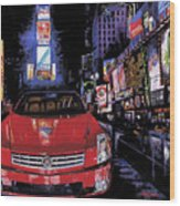 Times Square ....cadillac Wood Print by Mike Hill
