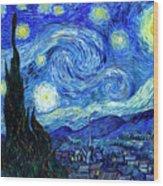 Van Gogh Starry Night Wood Print by Vincent Van Gogh