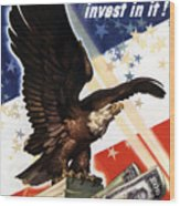 Victory Loan Bald Eagle Wood Print by War Is Hell Store