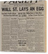 Wall Street Lays An Egg. Famous Wood Print by Everett