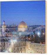 Western Wall And Dome Of The Rock Wood Print by Noam Armonn