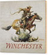 Winchester Horse And Rider  Wood Print by Phillip R Goodwin