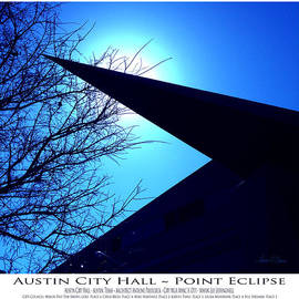 Robert J Sadler - Austin City Hall Point Eclipse - Poster