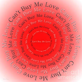 Can't Buy Me Love 2 by Andee Design