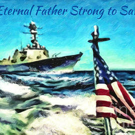 Eternal Father Strong to Save...