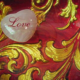 Put a Little Love in Your Heart - Romantic Photographic Art - Heart and Scroll by Brooks Garten Hauschild