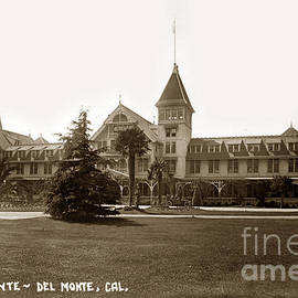 Hotel Del Monte Monterey Calif. Circa 1910 G. Besaw photo by California Views Archives Mr Pat Hathaway Archives