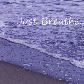 Just Breathe by Sherri Meyer