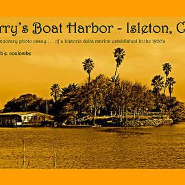 Joseph Coulombe - Perrys Boat Harbor Isleton CA