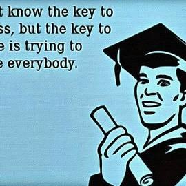 The Key To Success by Florian Rodarte
