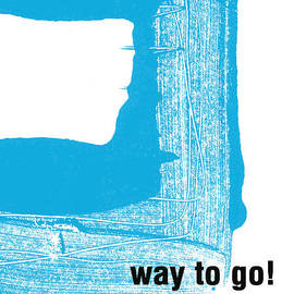 Way To Go- Congratulations greeting card by Linda Woods