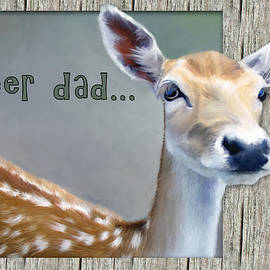 Susan Kinney - Fathers Day Deer Dad