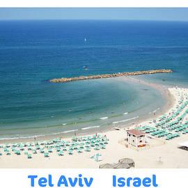 Sea View  Tel Aviv Israel Art  by John Shiron