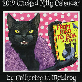 2019 Wicked Kitty Calendar by Catherine G McElroy