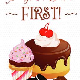 Ruth Moratz - Always Eat Dessert First