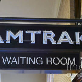 Catherine Sherman - Passenger Train Waiting Room Sign