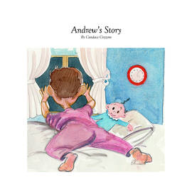 Andrew's Story by P Anthony Visco