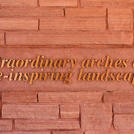 Thomas Woolworth - Arches National Park Extraordinary Arches Signage