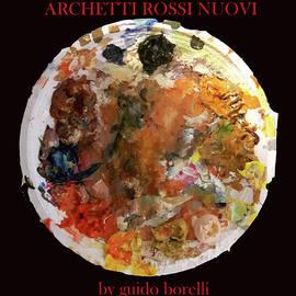 Archetti rossi nuovi - Guido Borelli