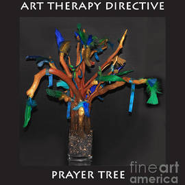 Art Therapy Directive  Prayer Tree by Anne Cameron Cutri