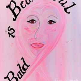 Eloise Schneider - Bald is Beautiful