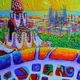 Ana Maria Edulescu - BARCELONA SUNRISE VIEW PARK GUELL abstract city impressionism knife oil painting Ana Maria Edulescu