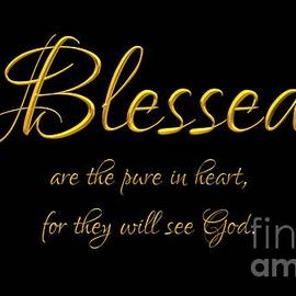 Beatitudes Blessed are the pure in heart for they will see God