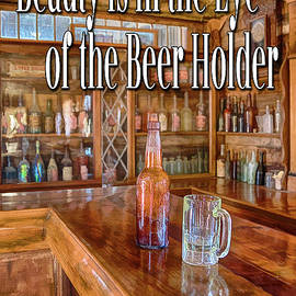 Beauty is in the Eye of the Beer Holder by Priscilla Burgers