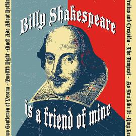 Robert J Sadler - Billy Shakespeare is a friend of mine