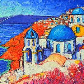 Ana Maria Edulescu - BLUE DOMES IN OIA SANTORINI GREECE original impasto palette knife oil painting by Ana Maria Edulescu