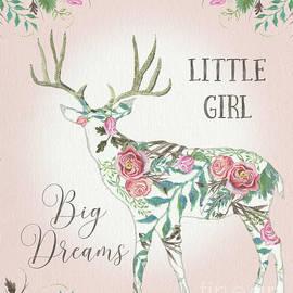Audrey Jeanne Roberts - BOHO Deer Silhouette Rose Floral Little Girl Big Dreams