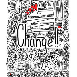 Change - Motivational Drawing by Patricia Awapara