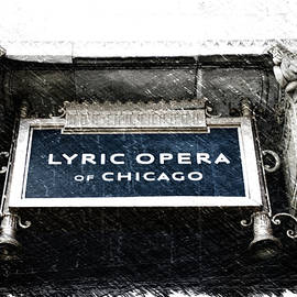 Chicago Lyric Opera House Signage PA 01 by Thomas Woolworth