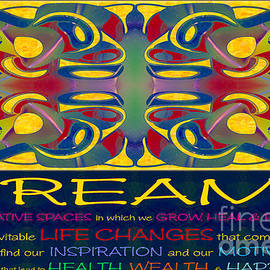 Omaste Witkowski - Colorful Dreams Motivational Artwork by Omashte