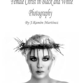 Ramon Martinez - Cover of the book Female Christ