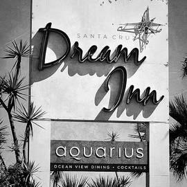 Glenn McCarthy Art and Photography - Dream Inn Sign - Santa Cruz