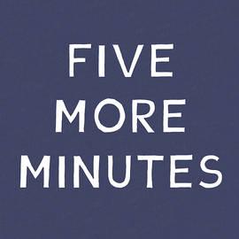 Five More Minutes Navy- Art by Linda Woods - Linda Woods