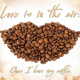 For The Love Of Coffee by Michelle Constantine