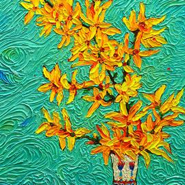 Forsythia Vibration Modern Impressionist Flower Art Palette Knife Oil Painting By Ana Maria Edulescu by Ana Maria Edulescu
