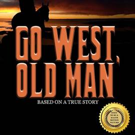 Mike Nellums - Go West Old Man book cover