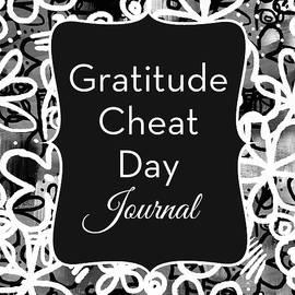 Gratitude Cheat Day Journal- Art by Linda Woods - Linda Woods